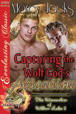 Capturing the Wolf God's Attention -- Marcy Jacks