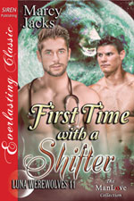 First Time with a Shifter -- Marcy Jacks