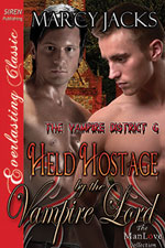 Held Hostage by the Vampire Lord -- Marcy Jacks