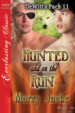 Hunted and on the Run -- Marcy Jacks
