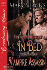 In Bed with the Vampire Assasin -- Marcy Jacks