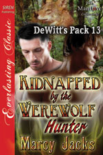 Kidnapped by the Werewolf Hunter -- Marcy Jacks