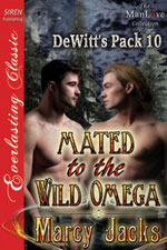 Mated to the Wild Omega -- Marcy Jacks