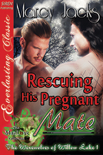 Rescuing his Pregnant Mate -- Marcy Jacks