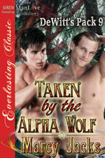 Taken by the Alpha Wolf -- Marcy Jacks