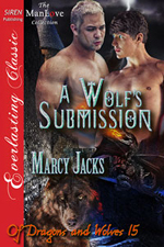 Book 15: A Wolf's Submission -- Marcy Jacks