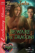 Beware the Dragons -- Marcy Jacks