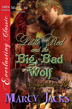 Little Red and the Big Bad Wolf -- Marcy Jacks