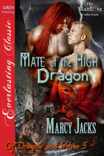 Mate of the High Dragon  -- Marcy Jacks