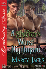 A Shifter's Worst Nightmare book 1 -- Marcy Jacks
