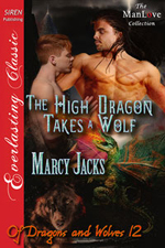 Book 12: The High Dragon Takes a Wolf -- Marcy Jacks