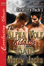 The Alpha Wolf Kidnaps a Mate -- Marcy Jacks